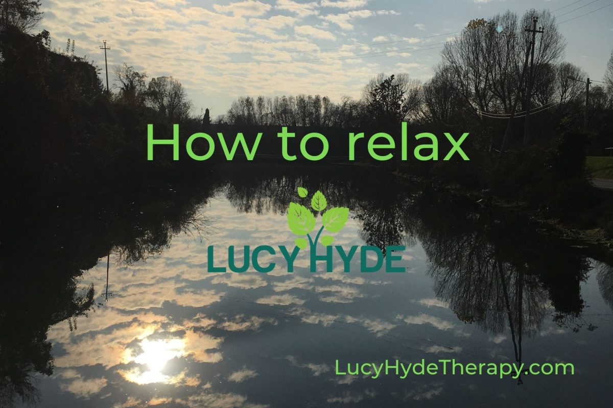 Lucy Hyde Therapy how to relax