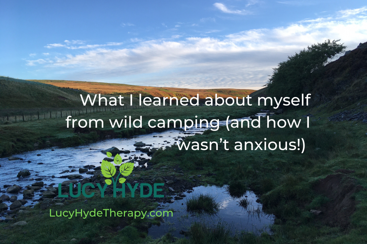 What I learned about myself from wild camping (and how I wasn't anxious)